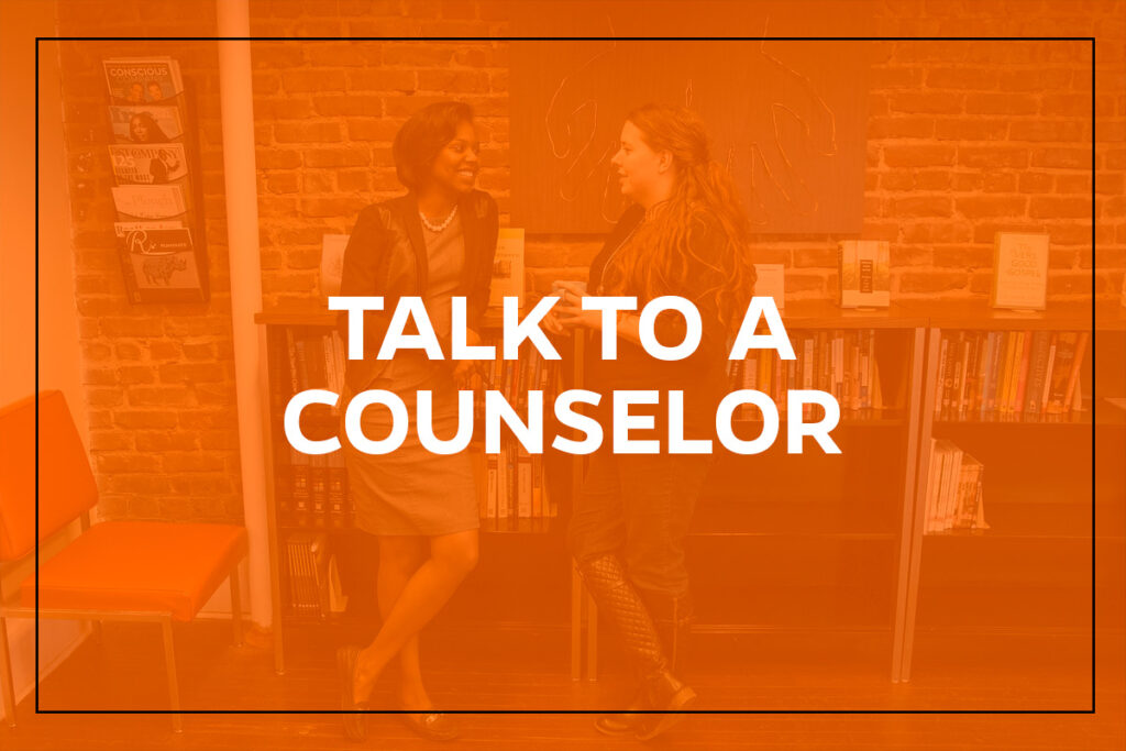 Talk to a Counselor